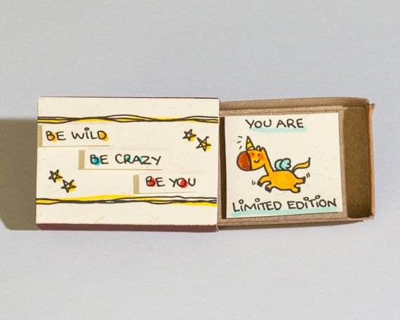 """Cute Unicorn Card / Friendship Card / Inspirational Card/ Encouragement Card """"You are Limited Edition"""" Matchbox /Be Wild Be Crazy Be You"""