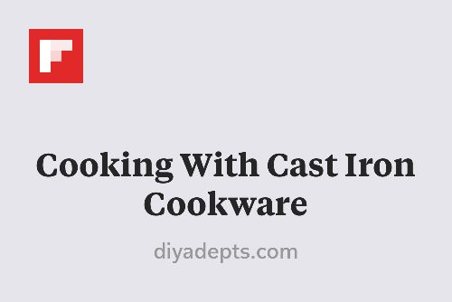 Cooking With Cast Iron Cookware http://flip.it/IQ6XI