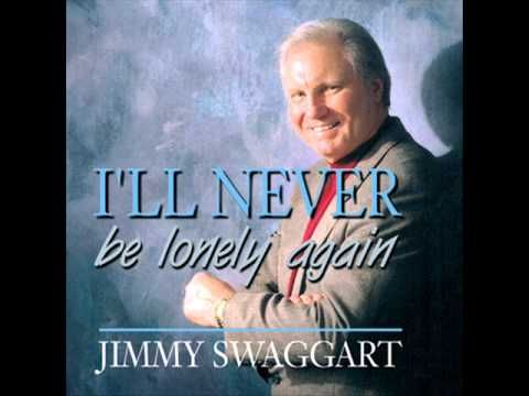 I Ll Never Be Lonely Again Jimmy Swaggart Christian Songs
