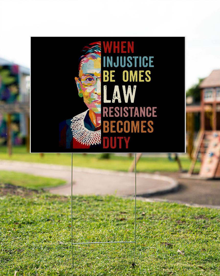 When Injustice Becomes Law Resistance Becomes Duty Yard Sign Yard Signs Injustice Yard