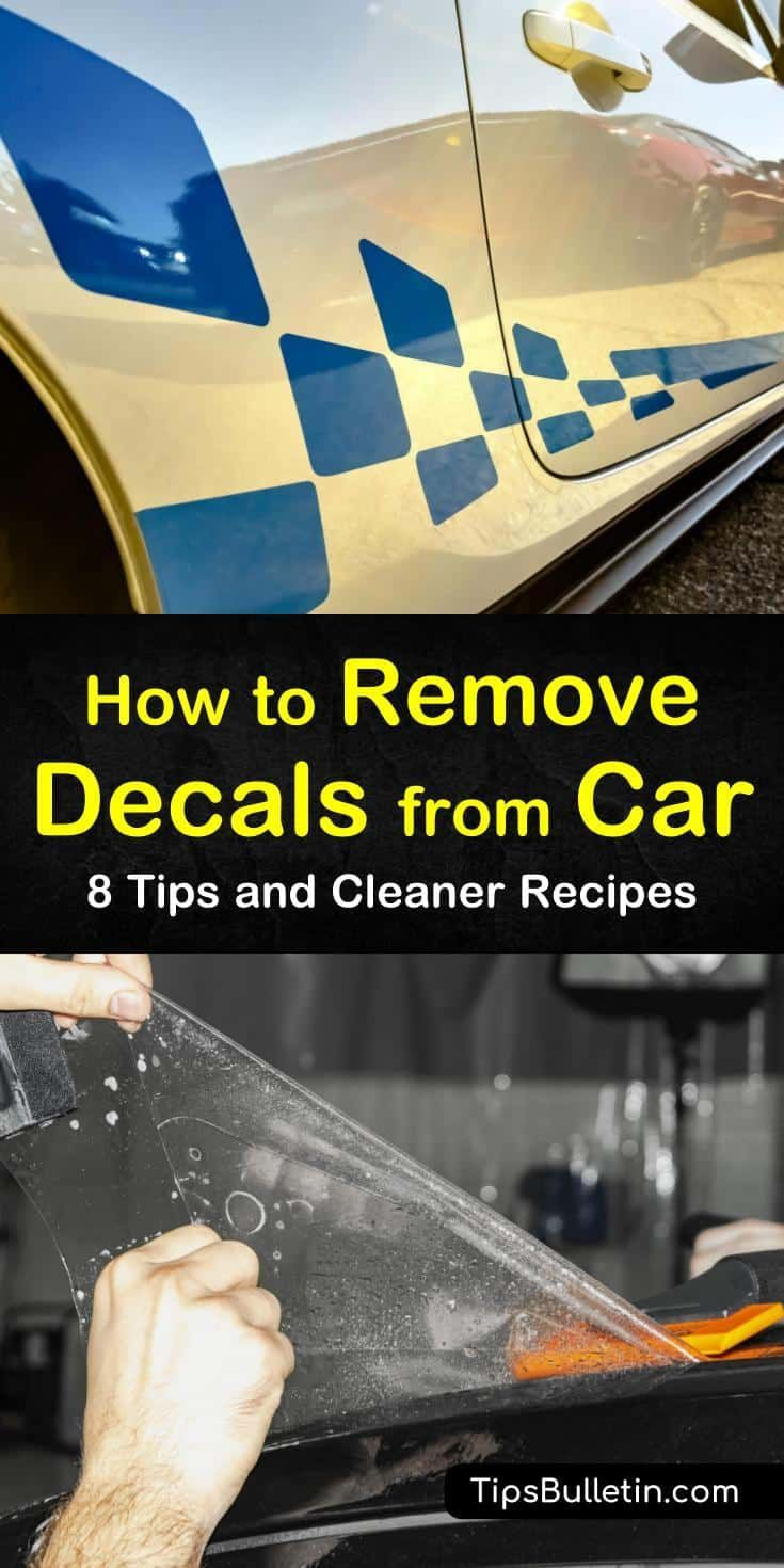 8 simple ways to remove decals from car cleaning hacks