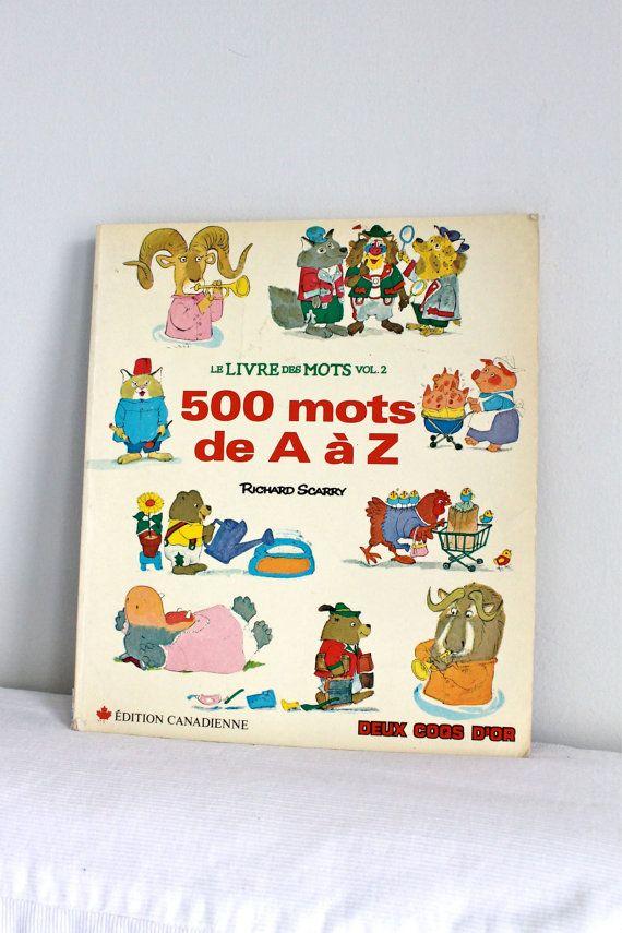 Vintage French Adaptation Of Richard Scarry Storybook Dictionary Le Livre Des Mots 500 Mots De A A Z Richard Scarry French Books French Vintage