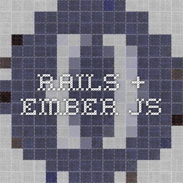 Rails + Ember.js