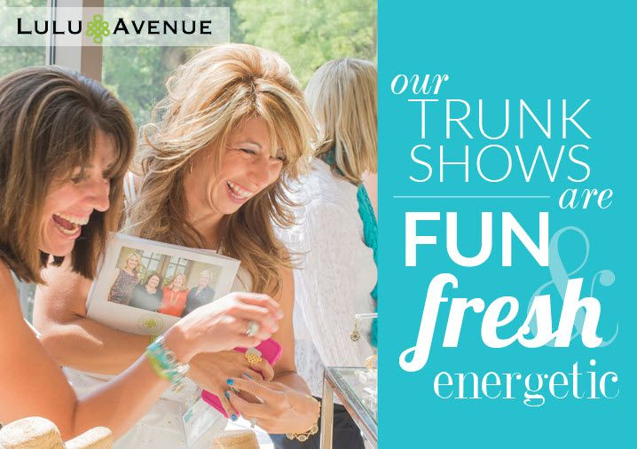 Host a Lulu Avenue Jewelry Trunk Show and earn free jewelry shopping spree / including Moissanite!