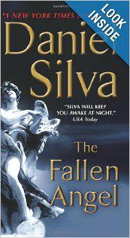 The Fallen Angel Gabriel Allon Daniel Silva 9780062073150 Amazon Com Books Fallen Angel Angel Gabriel Mystery Books