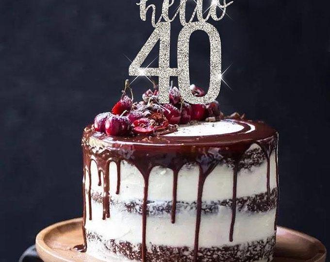 HELLO 40 SVG cut filebirthday cake topper 40th birthday