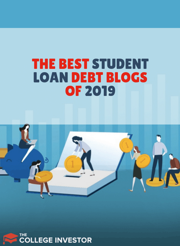 Best Student Loans For College 2019 The Best Student Loan Debt Blogs Of 2019 | Making Money and