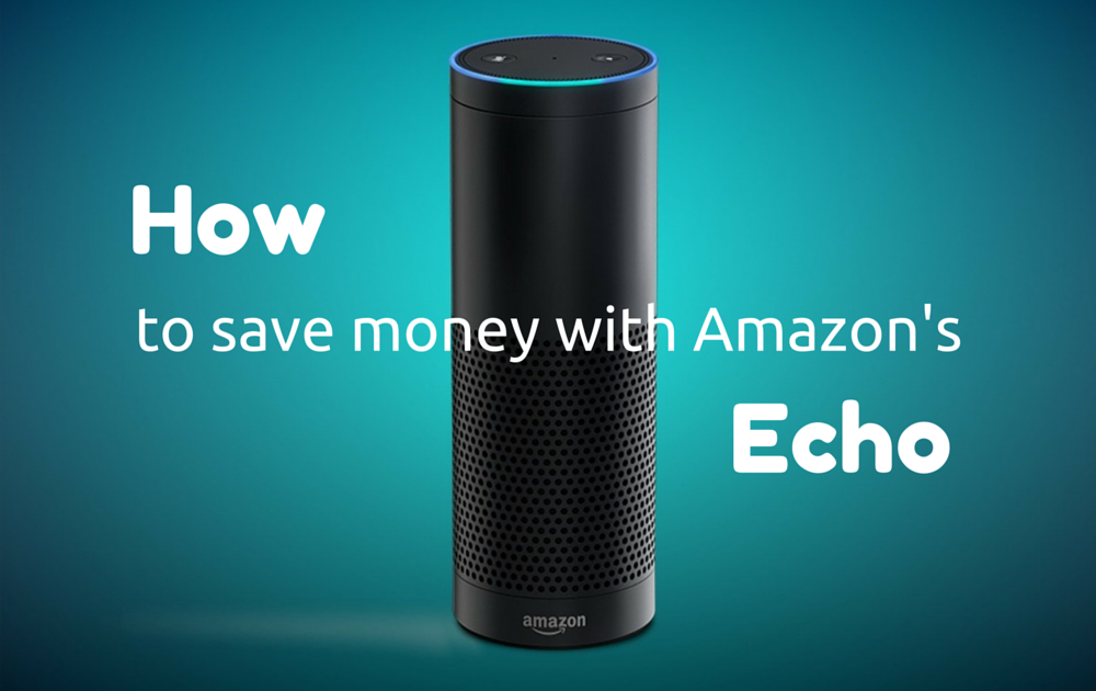 23 Excellent Ways Amazon Echo Saves You Time And Money