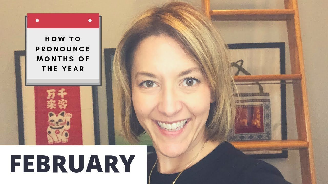 How to pronounce february months of the year english