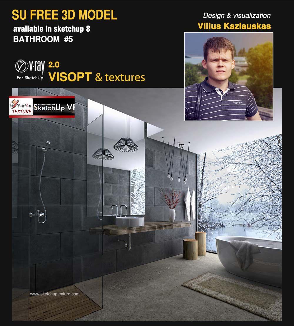 Free Sketchup 8 Model Modern Bathroom 5 Vray Visopt Courtesy By Vilius Kazlauskas Http Www