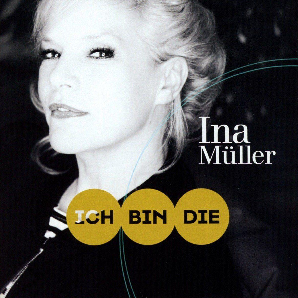 Ina Muller Ich Bin Die Download Stream Mit Bildern Ina Muller Musik Neue Alben