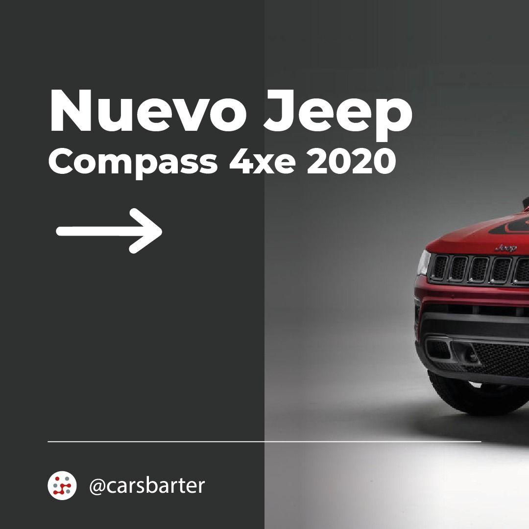 Nuevo Jeep Compass 4xe En 2020 Jeep Jeep Wrangler Jeep Grand Cherokee