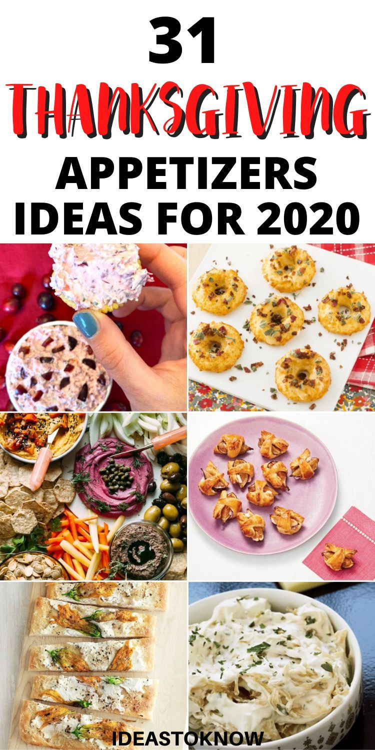 31 Festive Thanksgiving Appetizers In 2020 Thanksgiving Appetizer Recipes Thanksgiving Appetizers Appetizers
