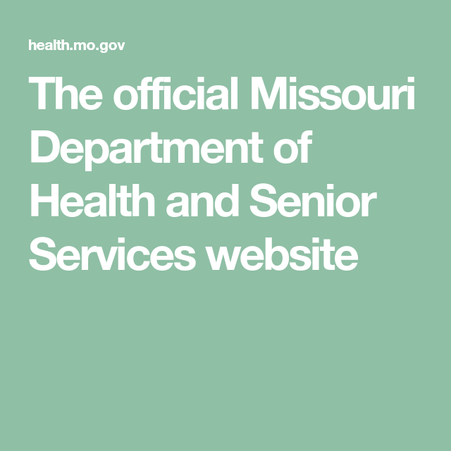 The Official Missouri Department Of Health And Senior Services