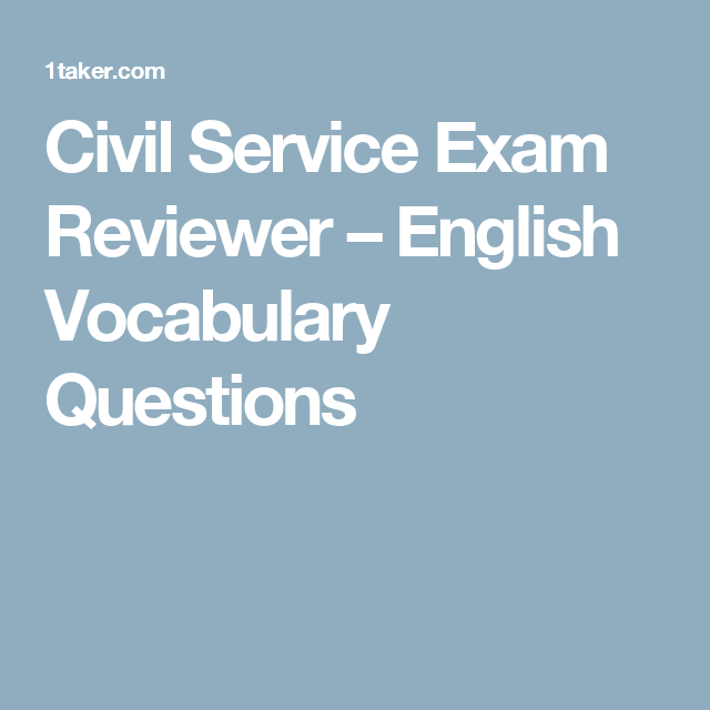Civil Service Exam Reviewer – English Vocabulary Questions