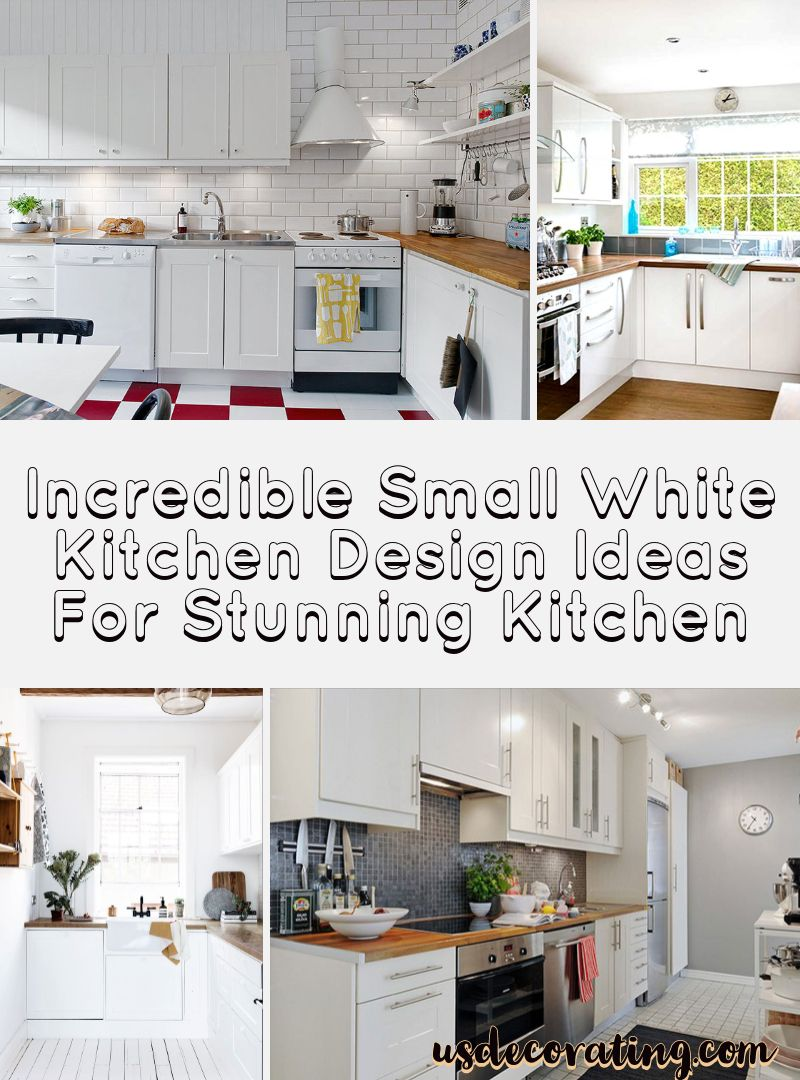9+ Incredible Small White Kitchen Design Ideas For Stunning ...