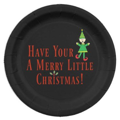 sc 1 st  Pinterest & Have Your Elf A Merry Little Christmas Funny Paper Plate