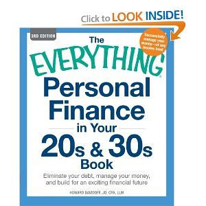 The Everything Personal Finance in Your 20s and 30s Book: Eliminate your debt, manage your money, and build for an exciting financial future (Everything Series)