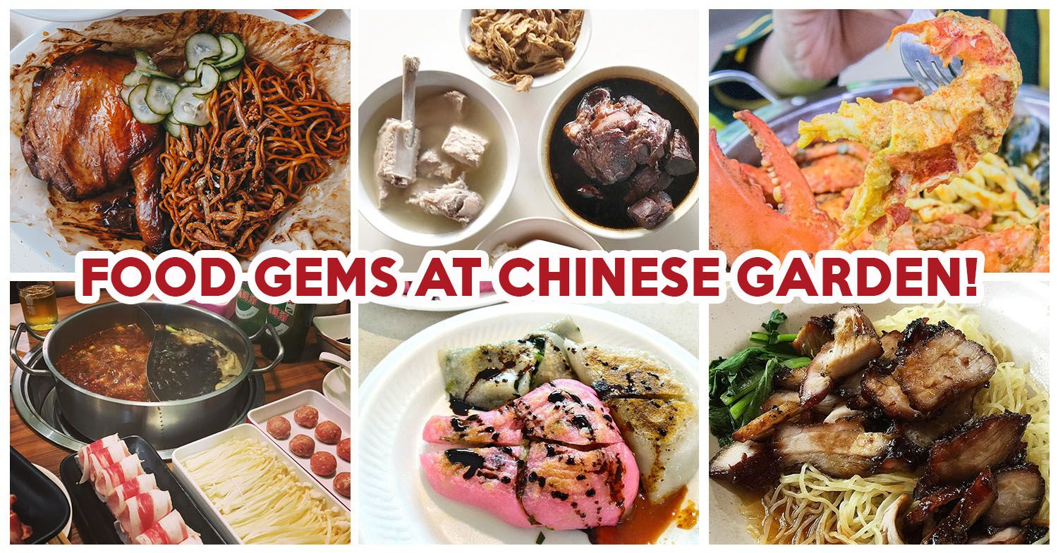 With Just A Stroll Or A Short Bus Ride Away From The Mrt Station Here Are 10 Chinese Garden Food Places You Must Visit When You R Food Street Food Food Places
