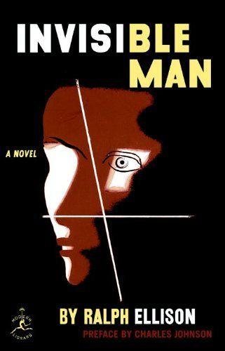 Invisible Man Ralph Ellison 1952 Ellison S Book Won The 1953