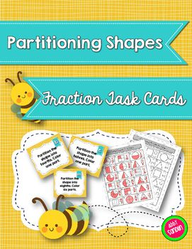 Partitioning Shapes Fraction Task Cards {2.G.A.3, 3.G.A.2, 3.NF.A.1}