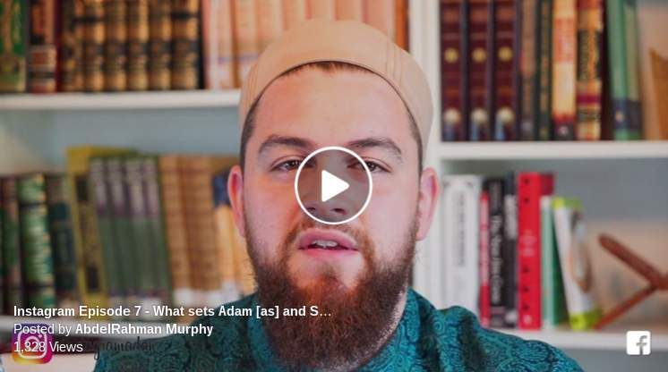 Quran Reflections #6... What Sets Adam and Satan Apart   About Islam