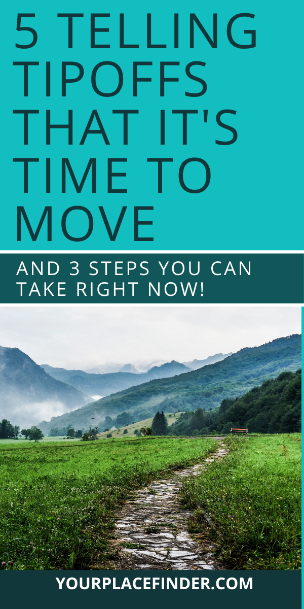 Clues It S Time To Move Best Places To Move Moving To Another State Moving Overseas