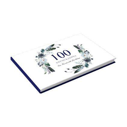 Navy blue black white floral 100th birthday guest book cyo navy blue black white floral 100th birthday guest book cyo customize design idea do solutioingenieria Choice Image