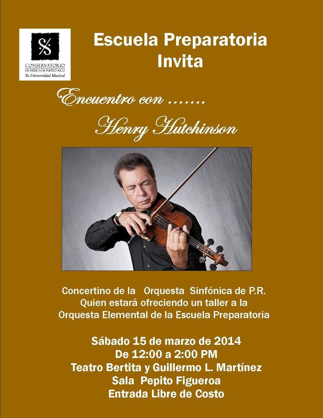 Encuentro con... Henry Hutchinson @ Conservatorio de Música de Puerto Rico, Miramar #sondeaquipr #henryhutchinson #cmpr #miramar #escuelapreparatoria