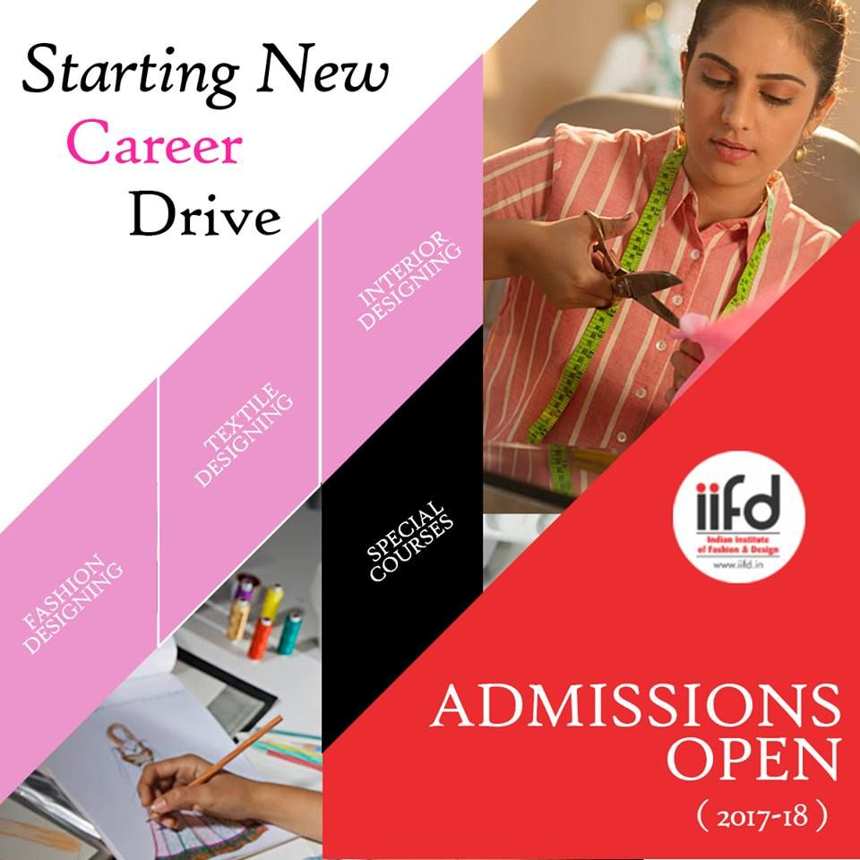Starting New Career Drive Admission Open For 2017 2018 Choose Your Course And Speak With Our Expert Co Fashion Designing Course Fashion Design New Career