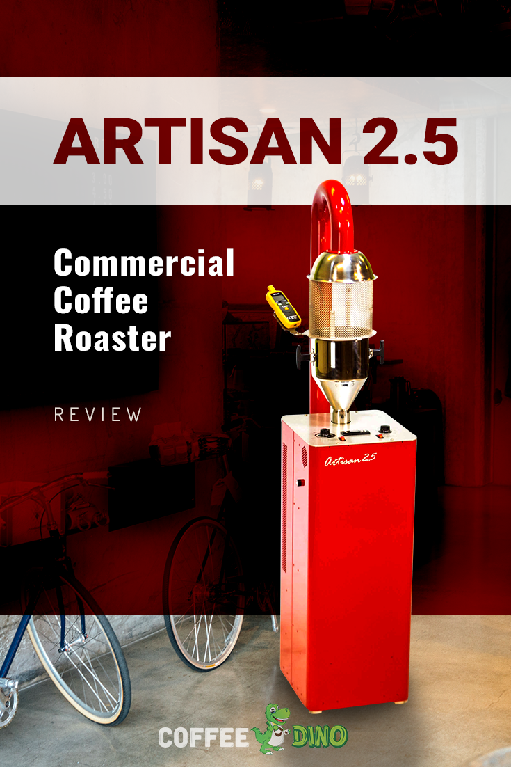 Is The Artisan 2 5 Coffee Roaster Worth Your Money