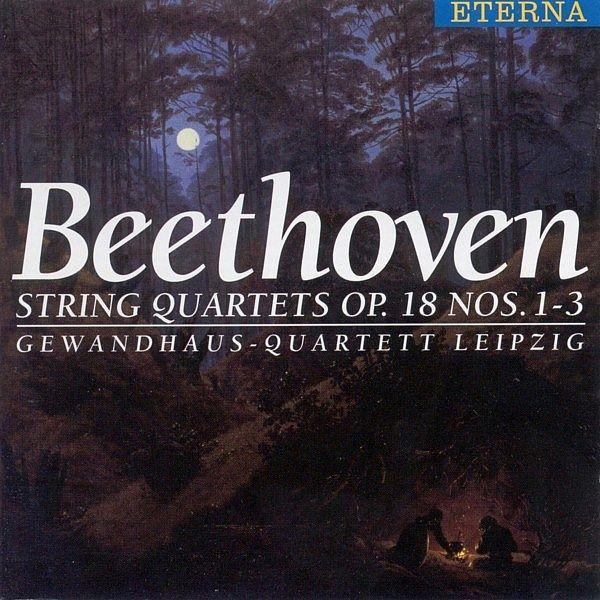 BEETHOVEN, L. van: String Quartets Nos. 1-3 (Gewandhaus Quartet)-Gewandhaus Quartet-Berlin Classics