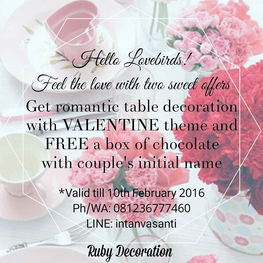 Celebrate your valentine day with us!  Get romantic table decoration with valentine theme and FREE a box of chocolate  with couple's initial name!  valid till 10th February 2016  For further information: Ph/WA: 081236777460 LINE: intanvasanti  #rubydecoration #valentineday #tabledecor #tabledecoration #tabledecorsurabaya #valentinedecor #partydecor #tablesetting #tablesettingsurabaya #tablesettingfortwo #coupledinner #romanticdinner #romanticdinnersurabaya #valentinedecorsurabaya by…