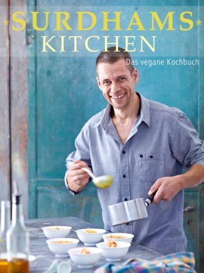 Das vegane Kochbuch von Surdham Göb Ernährung für Yogis - meine vegane k che