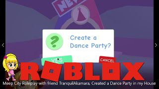 House Party Roblox Videos