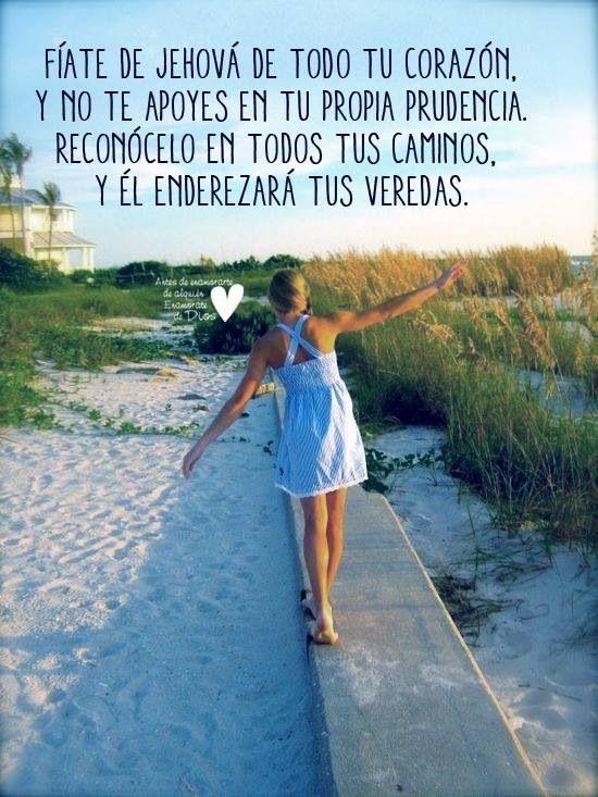 Proverbios 3:5-6 | Amo a Dios♡ ♡ | Pinterest | Summer ...