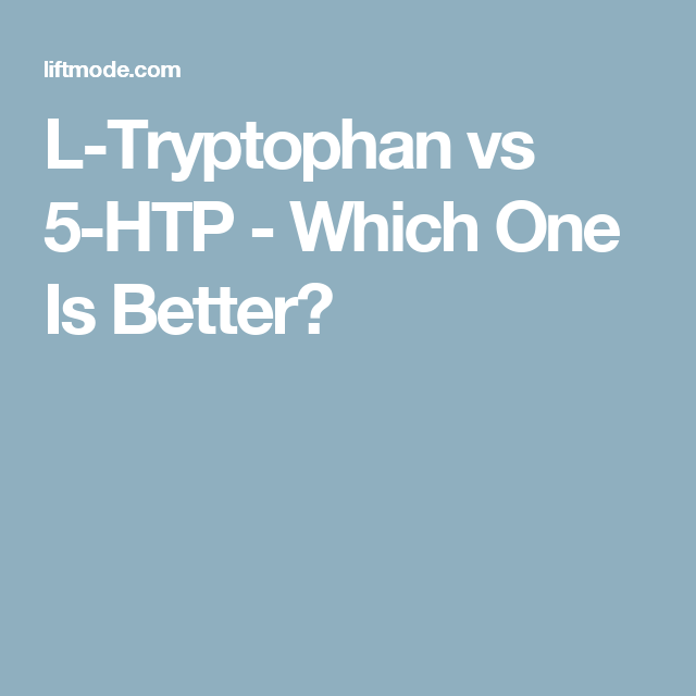 L-Tryptophan vs 5-HTP - Which One Is Better? | nutrition | 5 htp