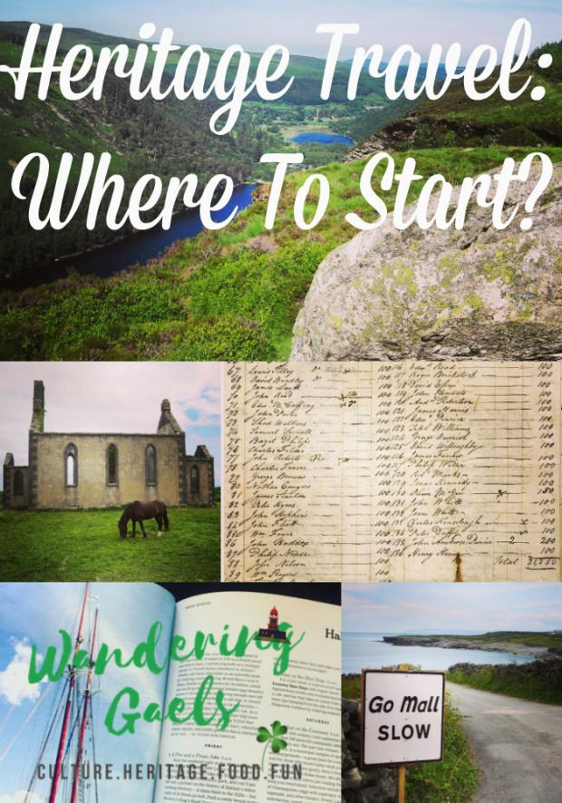 Heritage Travel: Where to Start?   Heritage travel planning guide   Wandering Gaels