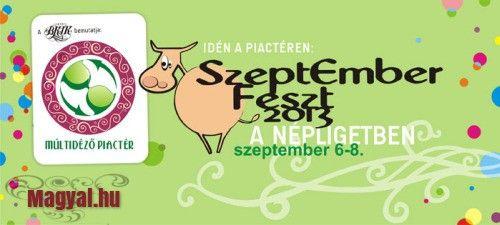 Hétvégi programajánló 22. - SzeptEmber Feszt - Magyal.hu - 2013. szeptember 6. és 8. között - Budapest - Népliget