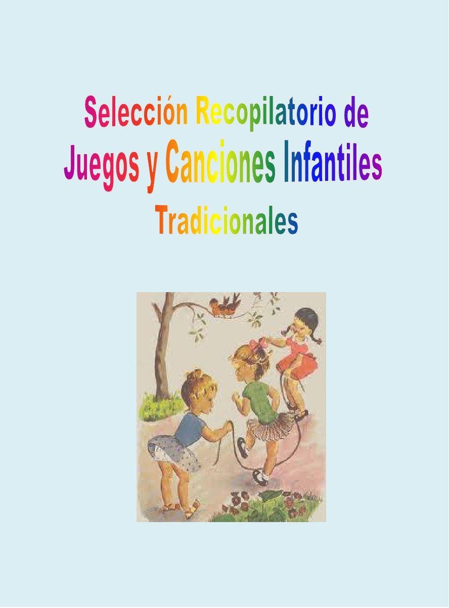 Seleccion Recopilatorio Juegos Y Canciones Infantiles Tradicionales