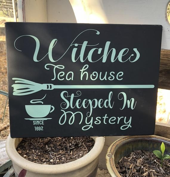 Witches TEA House Steeped In MYSTERY / Hand Painted Witchery Sign / Farmhouse Witchcraft Halloween Cuppa Tea Witchy Decor #cuppatea