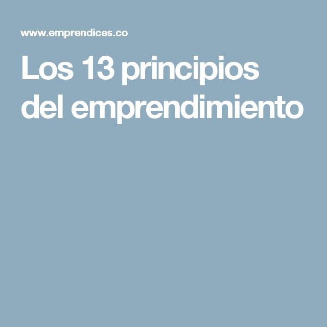 Los 13 principios del emprendimiento