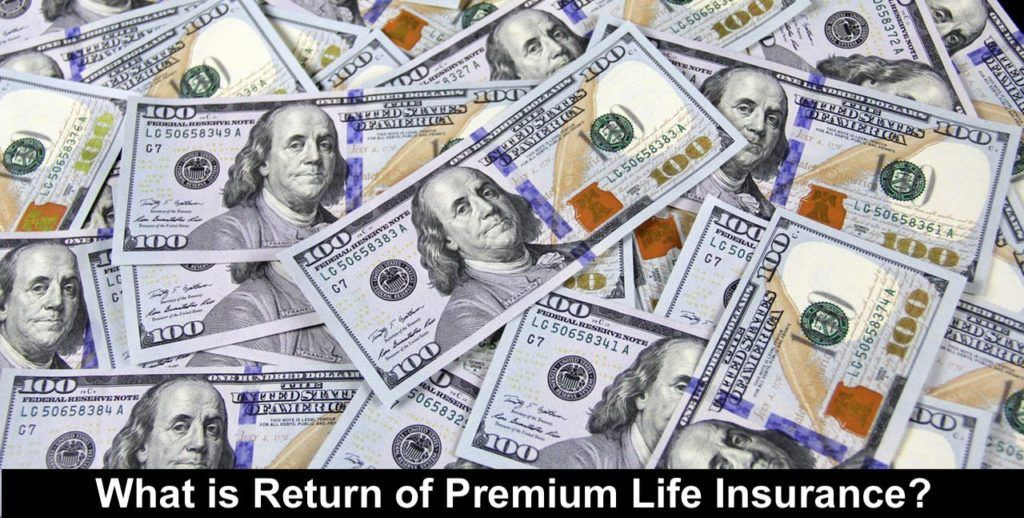 Return of premium life insurance benefits advantages in