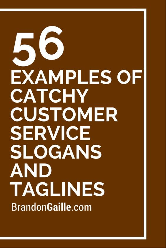 101 Examples of Catchy Customer Service Slogans an