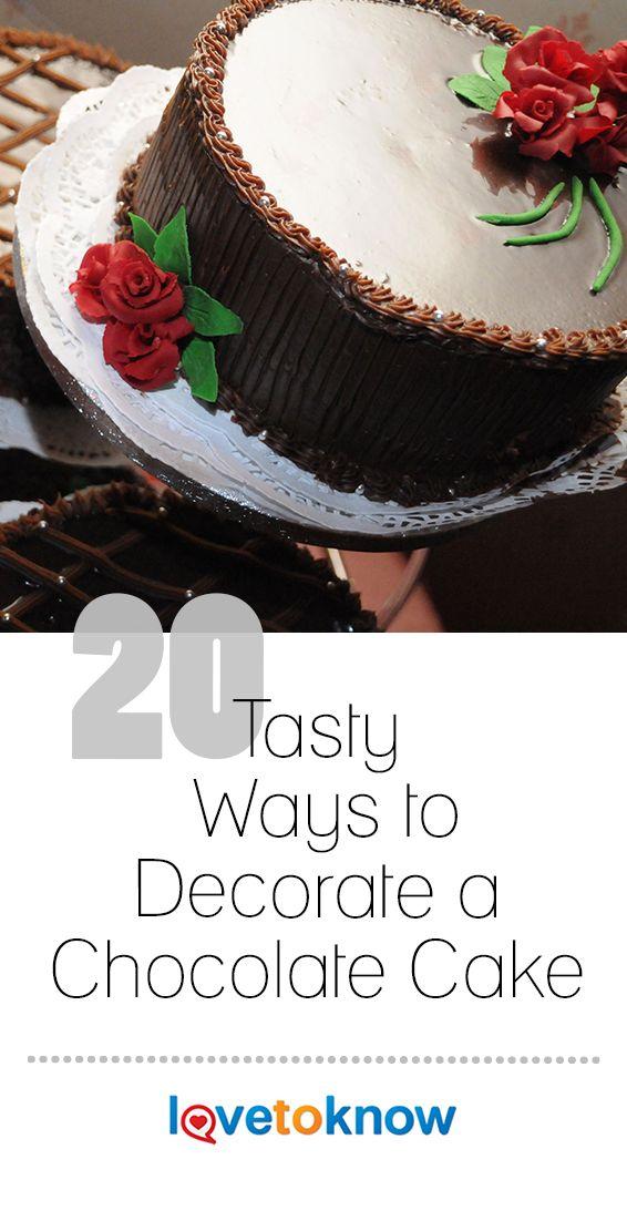 20 Tasty Ways To Decorate A Chocolate Cake Cake Decorating