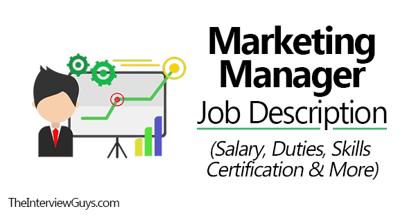 Marketing Manager Job Description Salary Skills Duties Certification More Behavioral Interview Job Interview Tips Behavioral Interview Questions