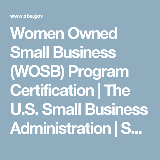 Women Owned Small Business (WOSB) Program Certification | The U.S. ...