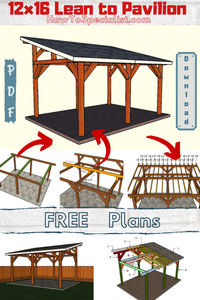 12x16 Lean To Pavilion Free Diy Plans Howtospecialist How To Build Step By Step Diy Plans Backyard Pavilion Diy Patio Pavilion Plans