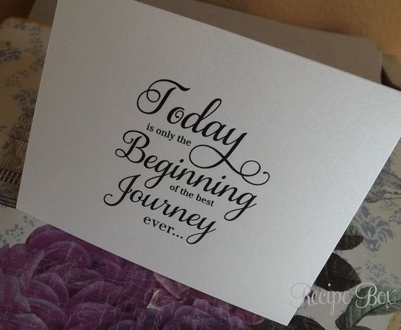 Today Is Only The Beginning Of The Best Journey by RecipeBox