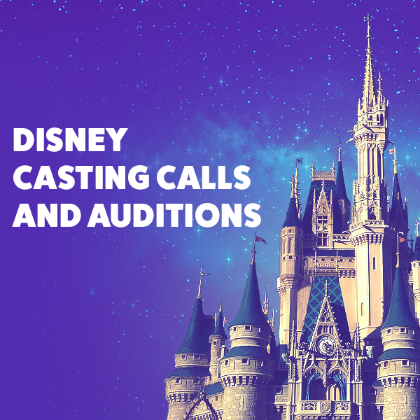Disney Casting Calls and Auditions  Find Disney Auditions at